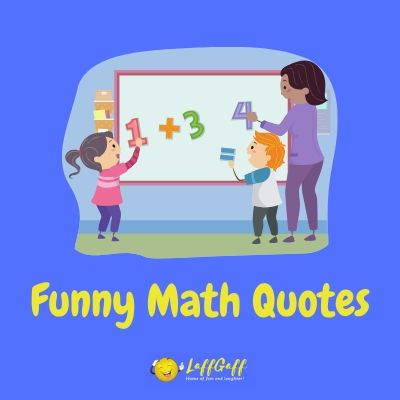 Featured image for a page of funny math quotes and sayings.