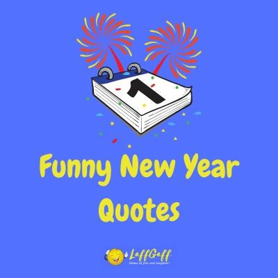 Featured image for a page of funny New Year quotes.