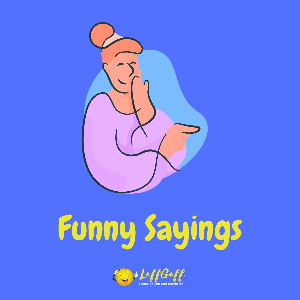 Featured image for a page of funny sayings.