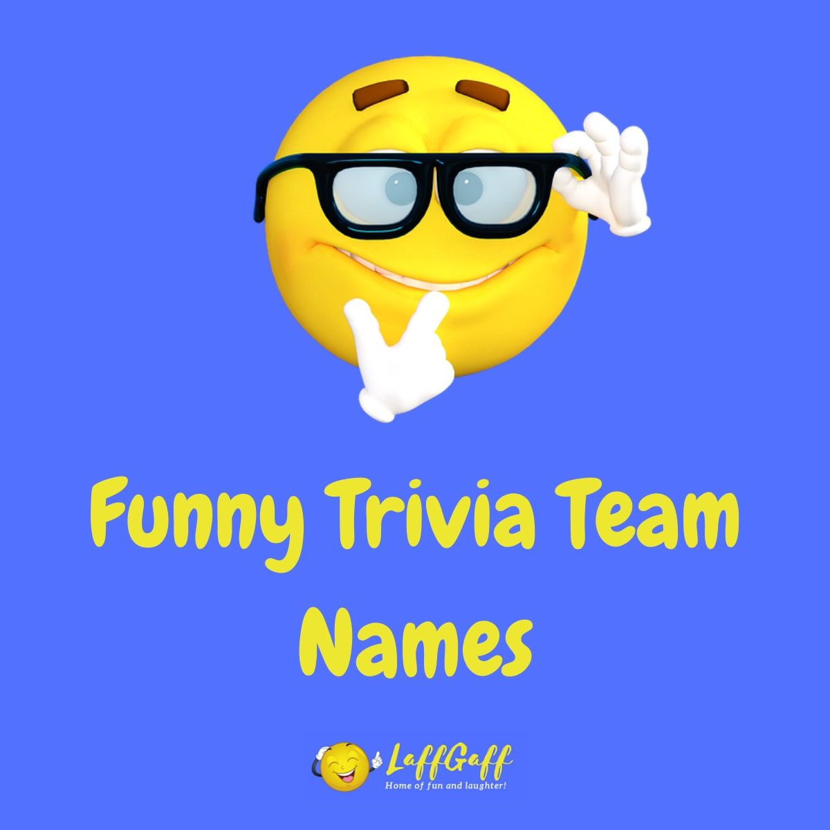 Featured image for a page of witty and hilariously funny trivia team names.
