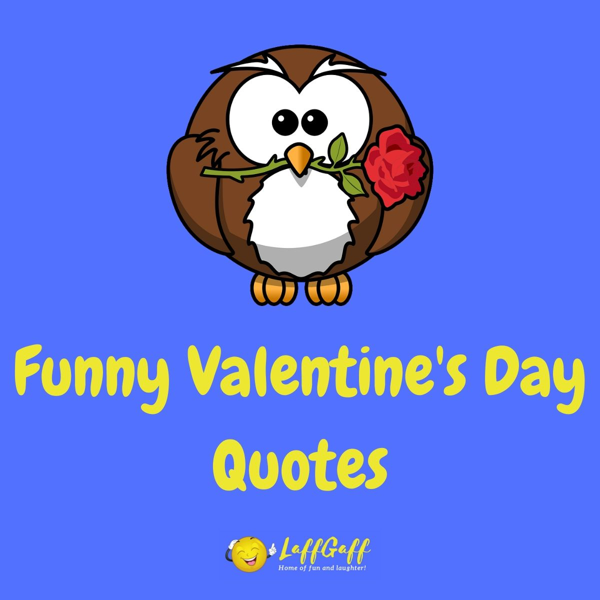 Featured image for a page of funny Valentine's Day quotes and sayings.