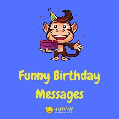 Featured image for a page of funny birthday messages and wishes.