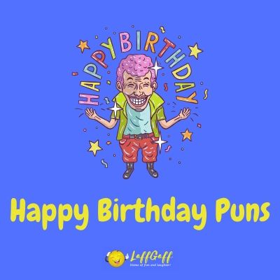 Featured image for a page of hilariously funny happy birthday puns.