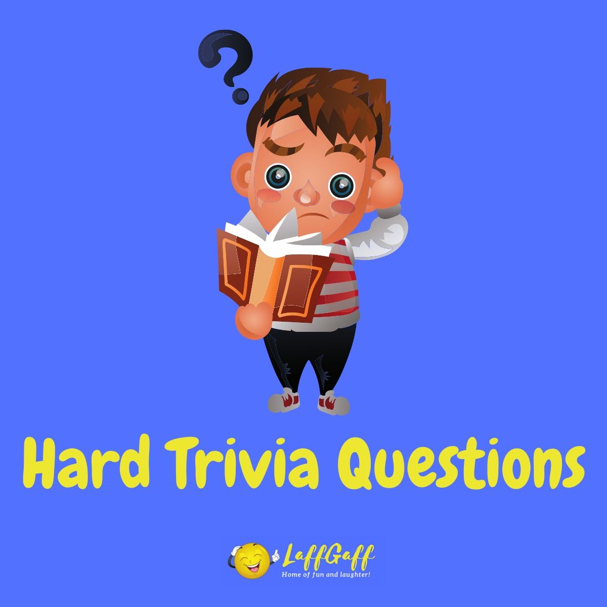 Featured image for a page of really hard trivia questions and answers for the true trivia expert.