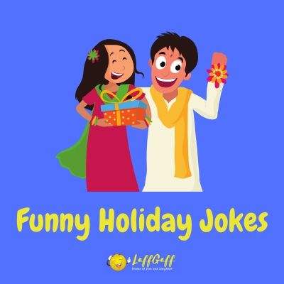 Featured image for a page of funny holiday jokes for Easter, Valentine's Day, etc.