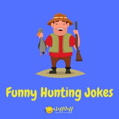 Featured image for a page of funny hunting jokes.