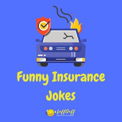 Featured image for a page of funny insurance jokes and one liners.