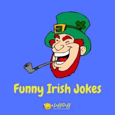 Featured image for a page of the best funny Irish jokes.
