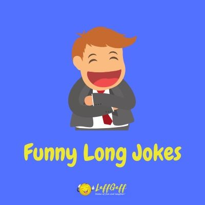 Featured image for a page of really funny long jokes.