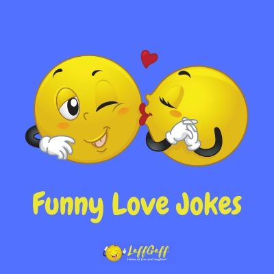Featured image for a page of funny love jokes and humor.