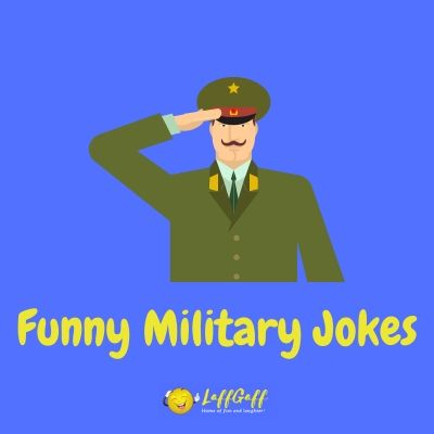 Featured image for a page of funny military jokes and humor.