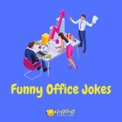 Featured image for a page of funny office jokes and workplace humor.