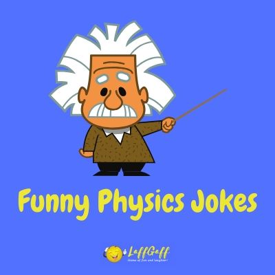 Featured image for a page of funny physics jokes and puns.