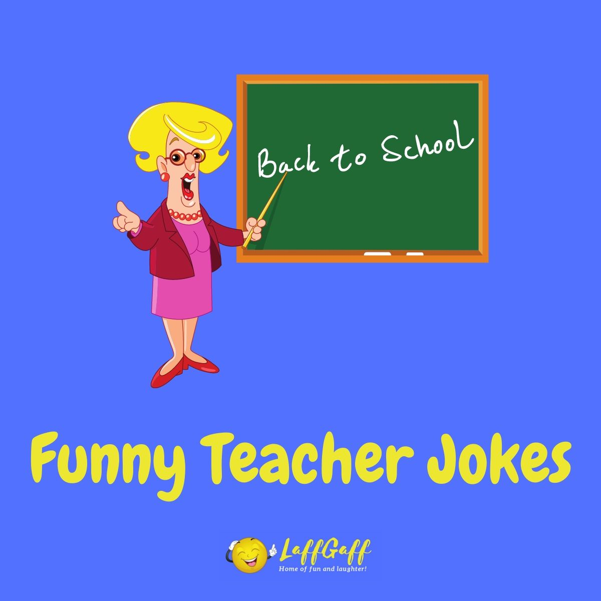 Featured image for a page of funny teacher jokes, puns and humor.