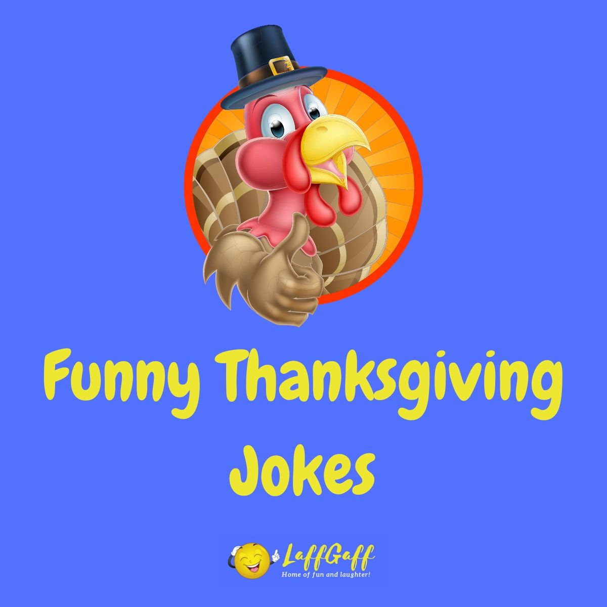 Featured image for a page of funny Thanksgiving jokes and puns.