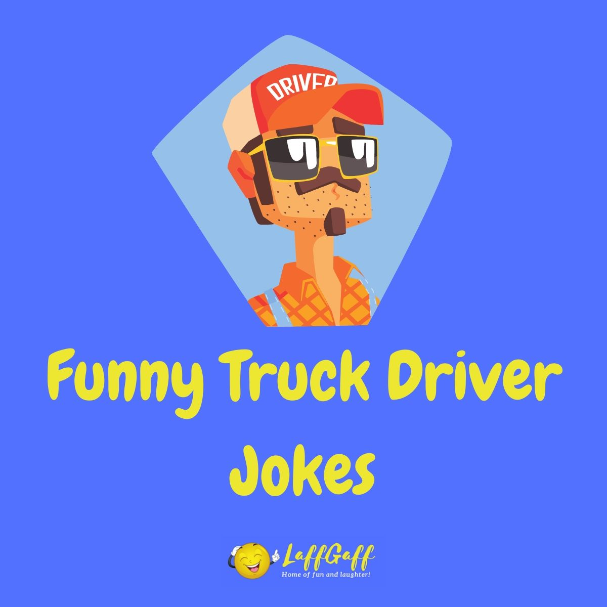 Featured image for a page of funny truck driver jokes.