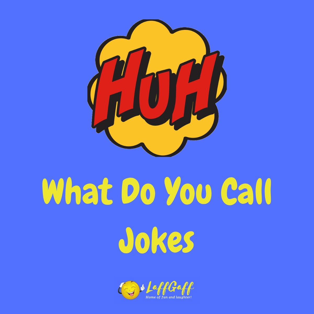 Featured image for a page of funny What Do You Call jokes.