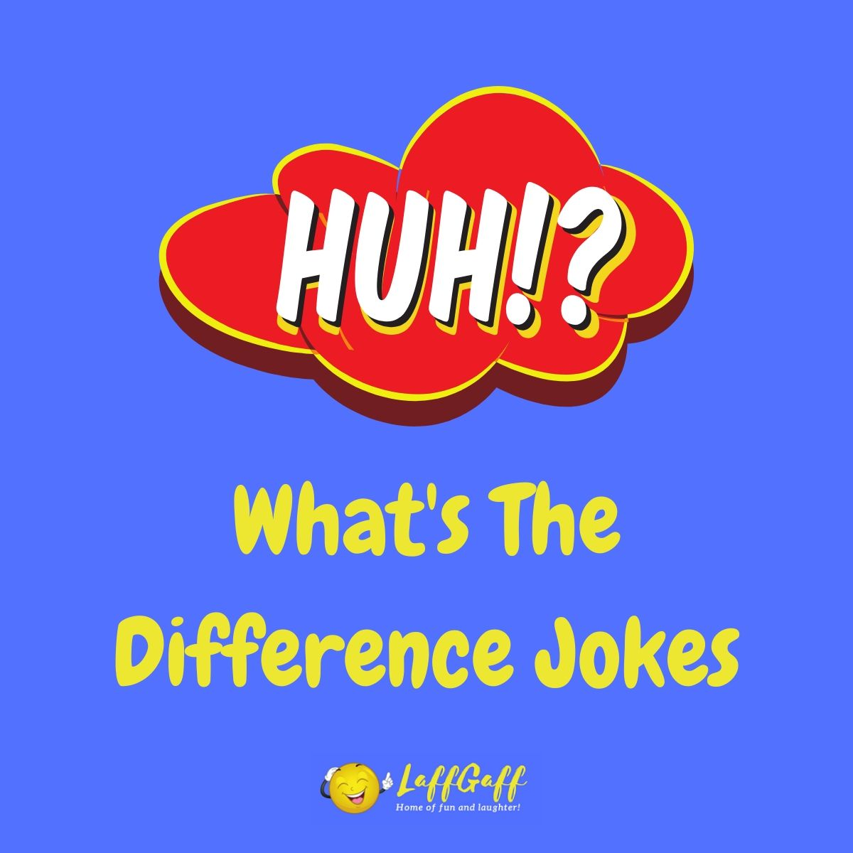 Featured image for a page of funny What's The Difference jokes.