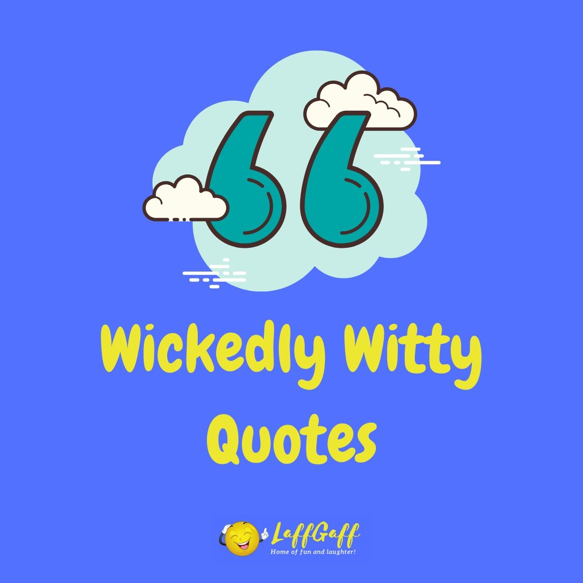 Featured image for a page of funny witty quotes.