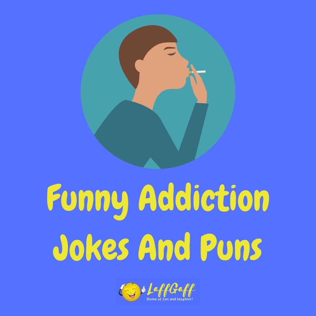 Featured image for a page of funny addiction jokes and puns.