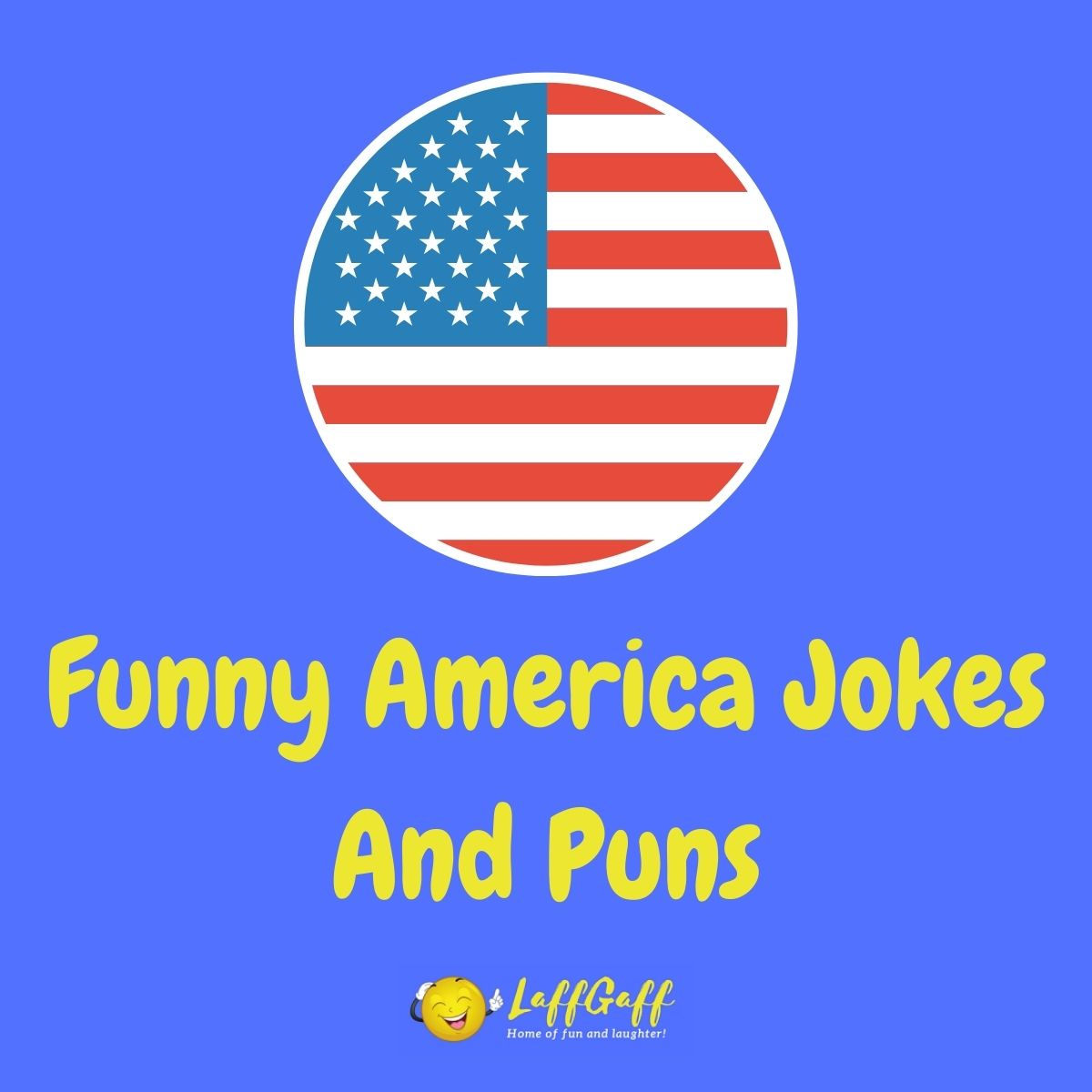 Featured image for a page of funny America jokes and puns.