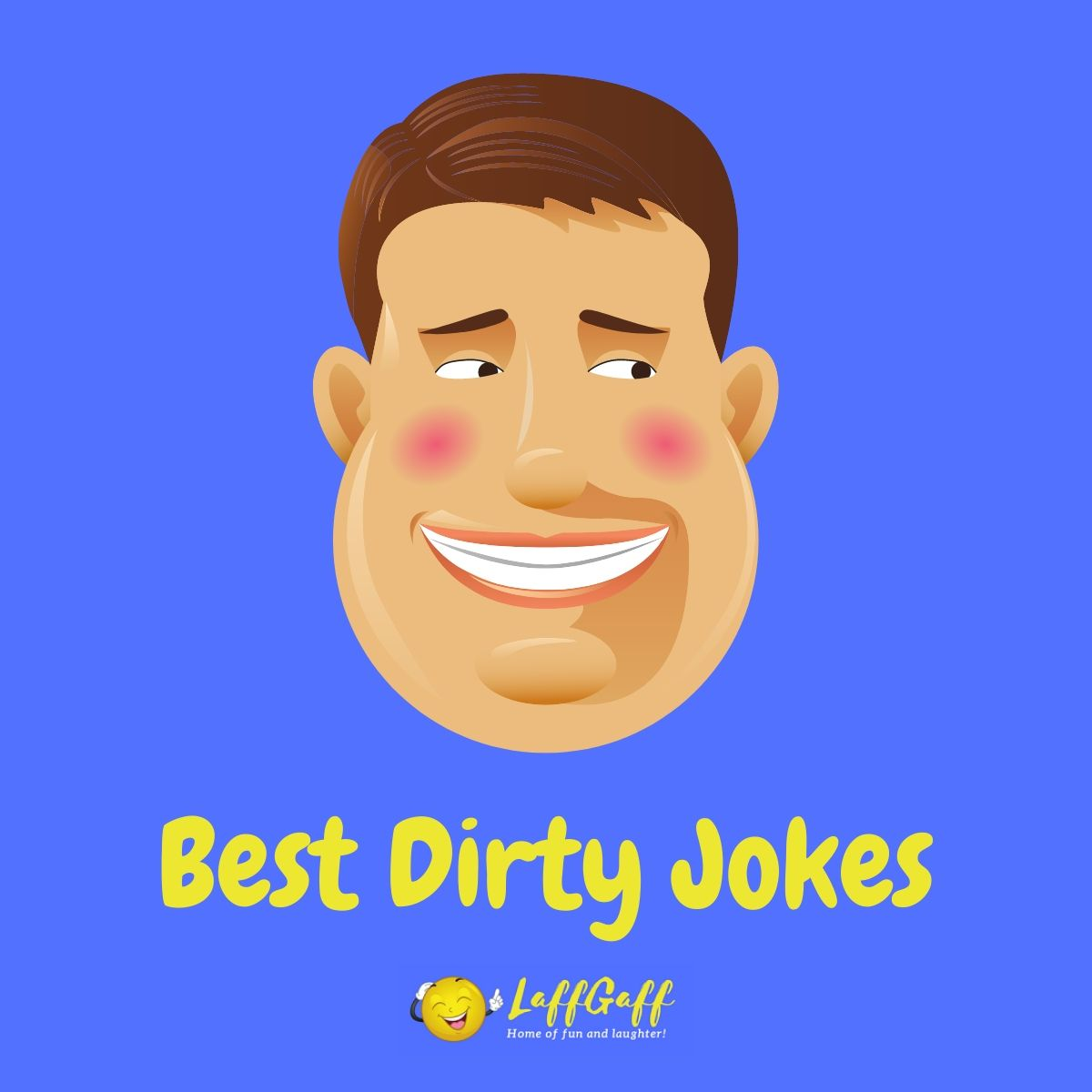 Featured image for a page of the best dirty jokes for adults only!