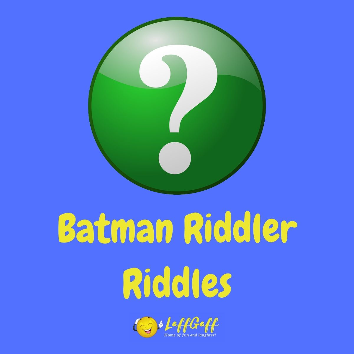 Featured image for a page of the best Riddler riddles from the Batman villain himself.