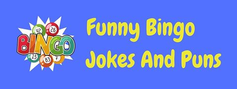 Header image for a page of funny bingo jokes and puns.