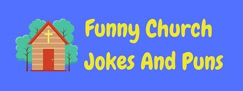 Header image for a page of funny church jokes and puns.