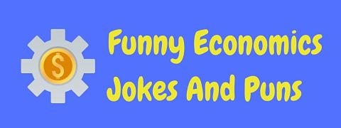 Header image for a page of funny economics jokes and puns.