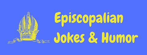 Header image for a page of funny Episcopalian jokes.