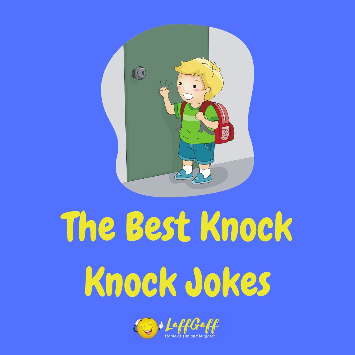 Featured image for a page of the best funny knock knock jokes.
