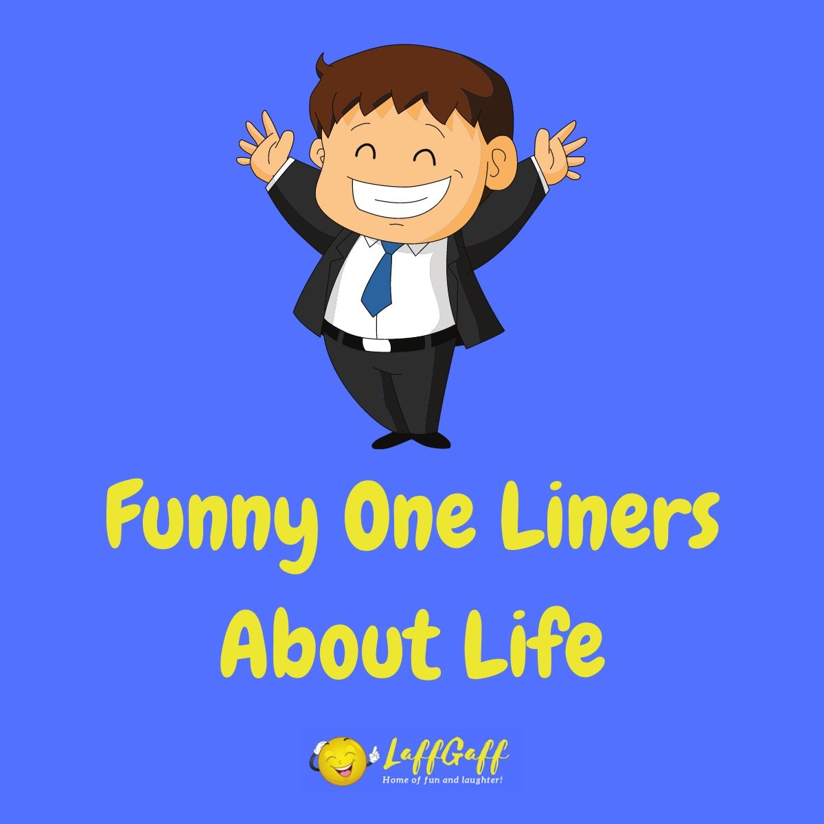 Featured image for a page of funny one liners about life.
