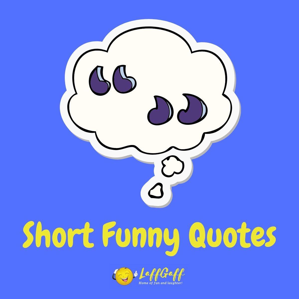 Featured image for a page of funny short quotes.