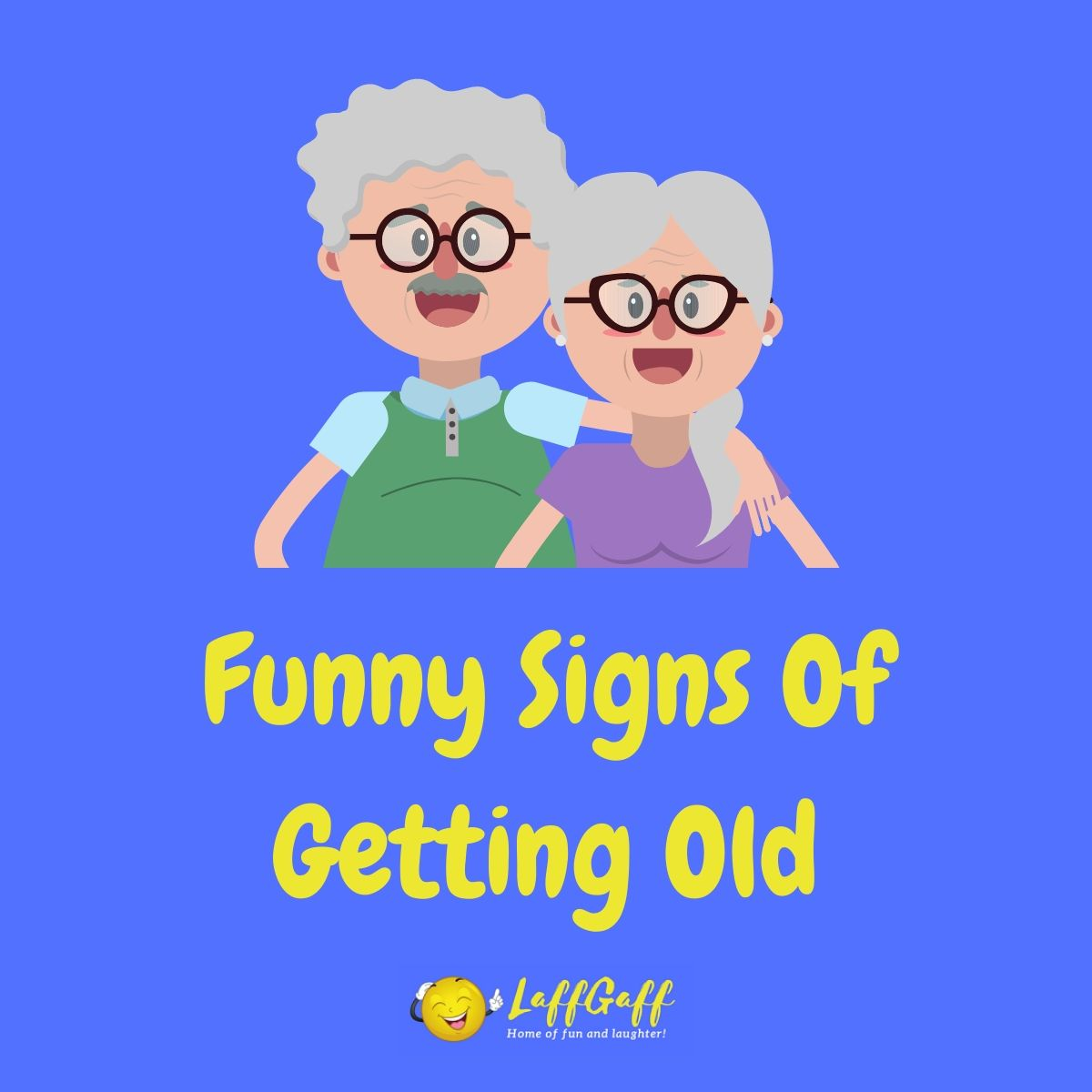 Featured image for a page of funny signs of getting old.