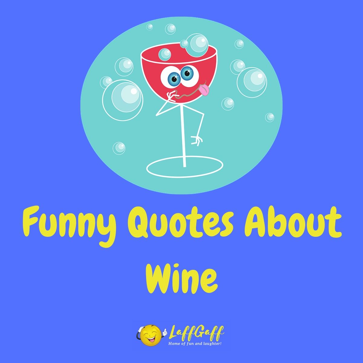 Featured image for a page of funny wine quotes.