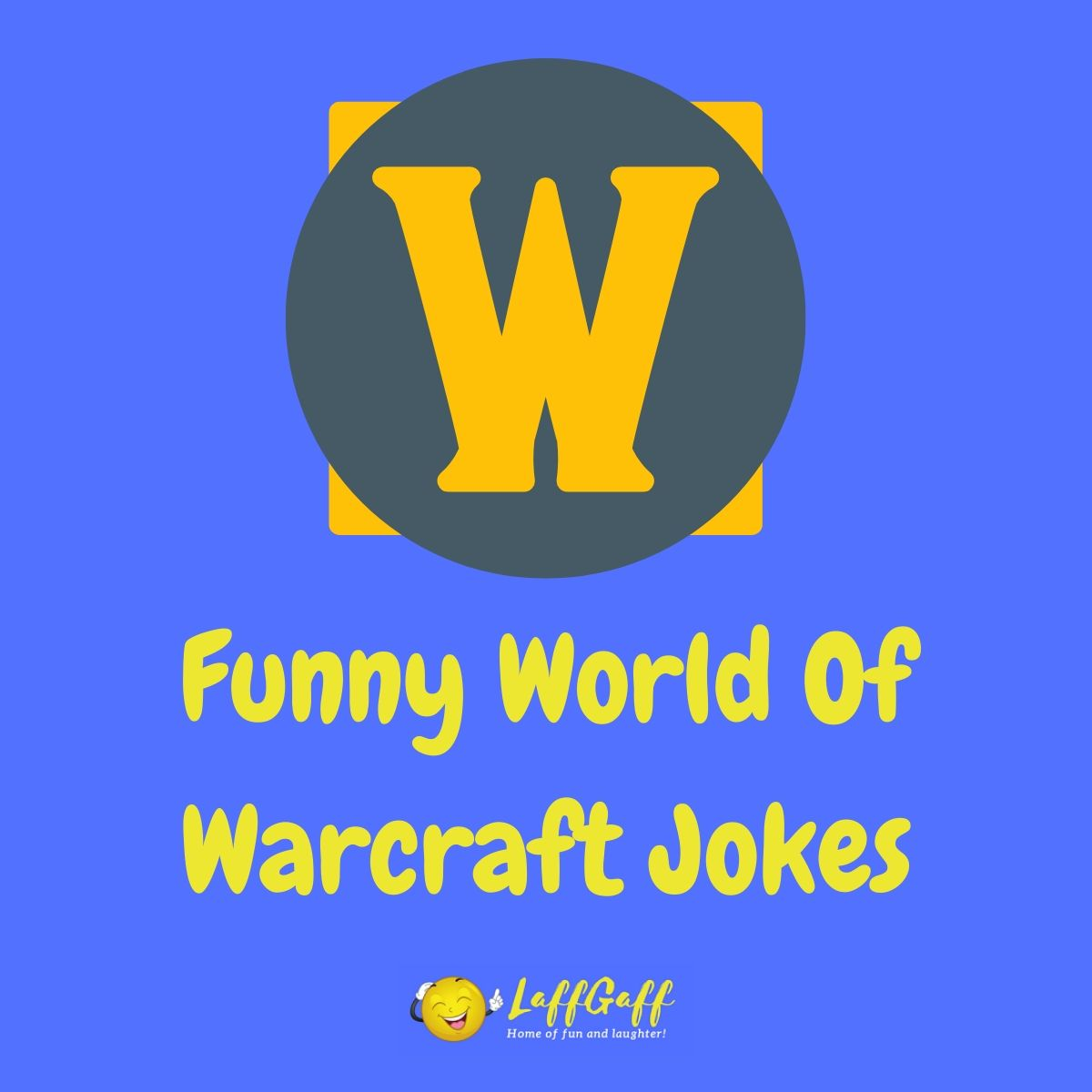 Featured image for a page of funny WoW jokes.