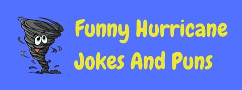 Header image for a page of hilarious hurricane jokes.