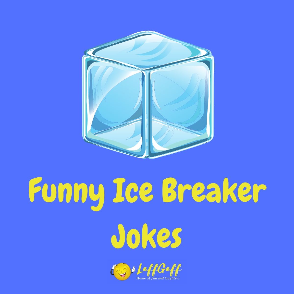 Featured image for a page of funny ice breaker jokes.