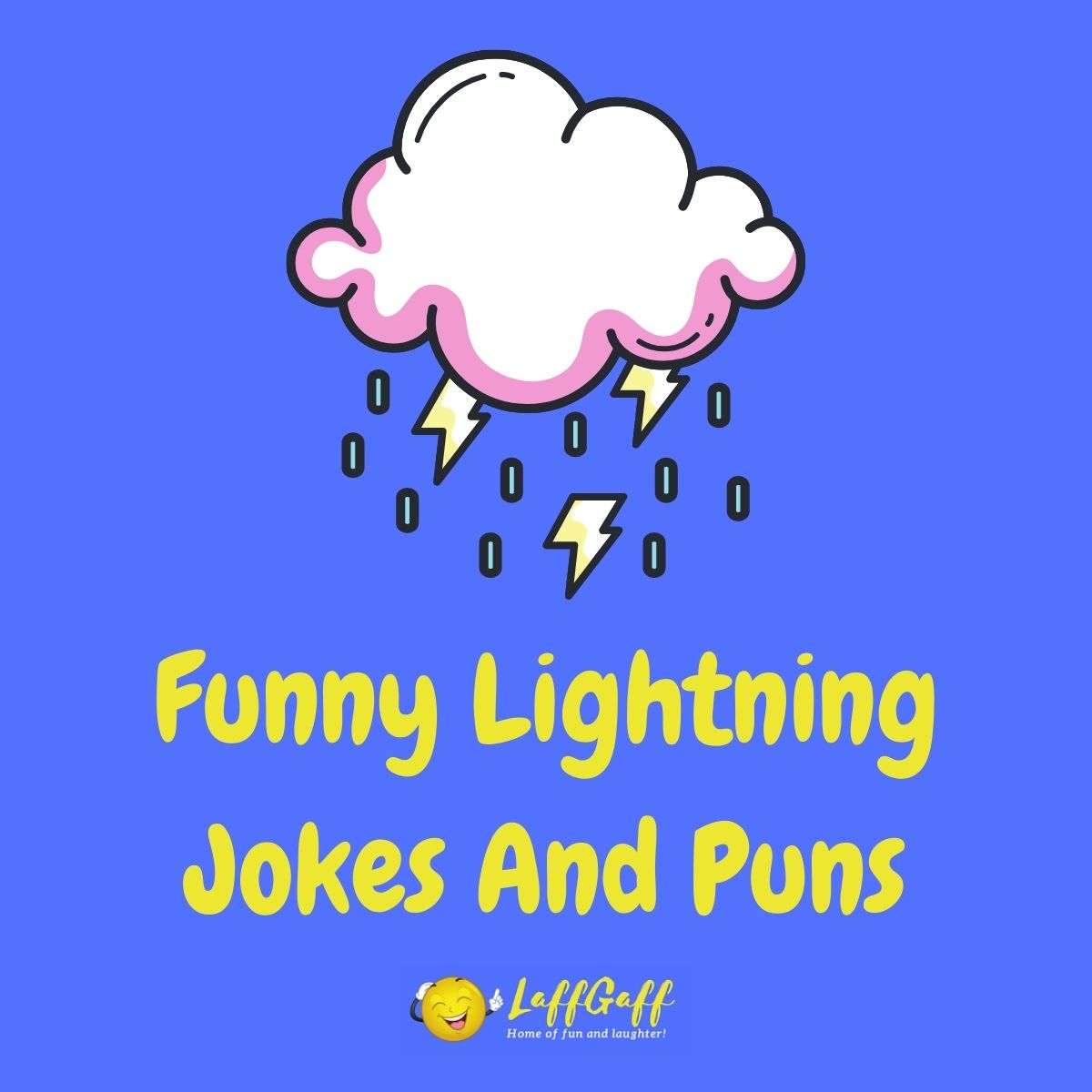 Featured image for a page of funny lightning puns and jokes.