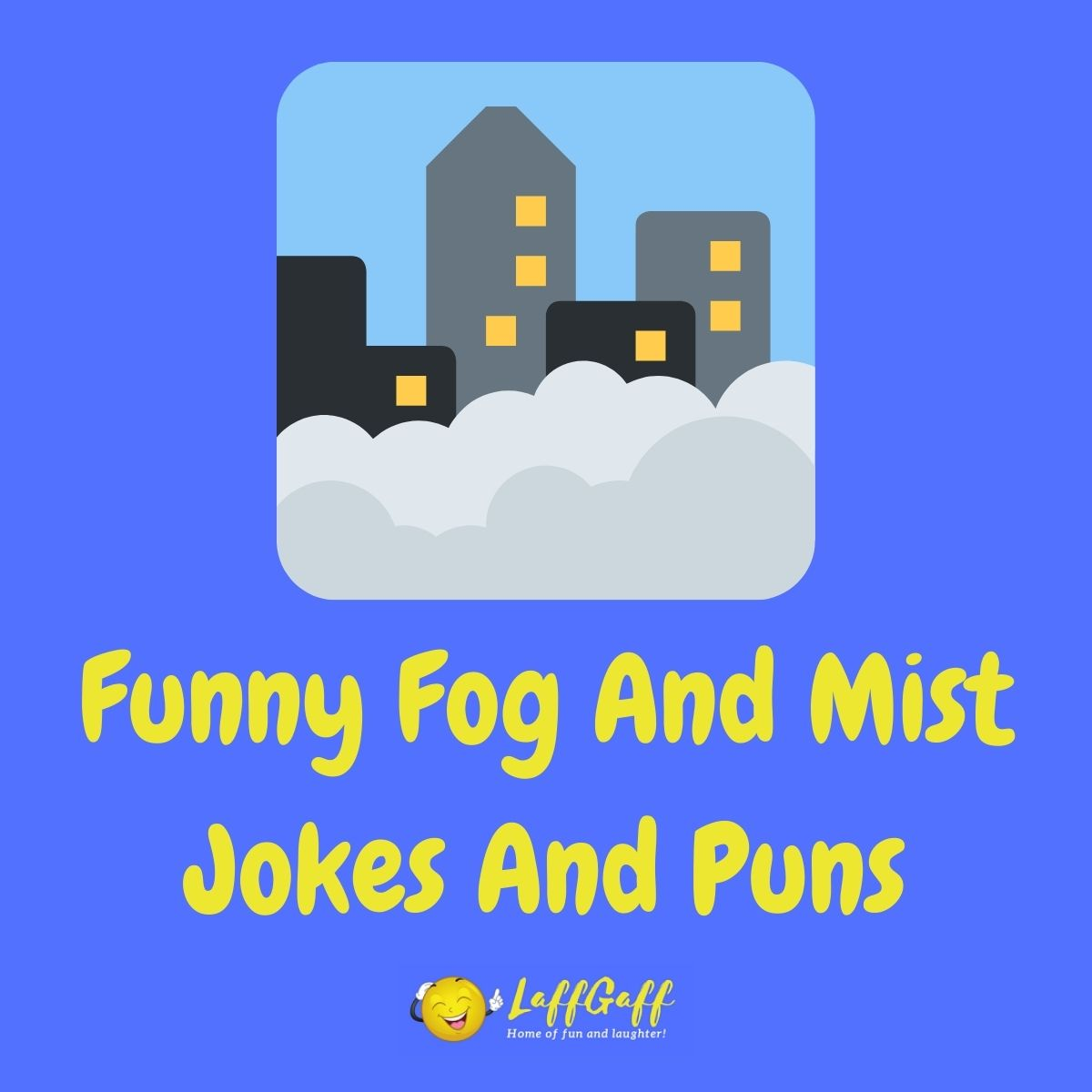 Featured image for a page of funny mist and fog jokes and puns.