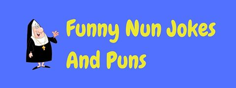 Header image for a page of funny nun jokes and puns.