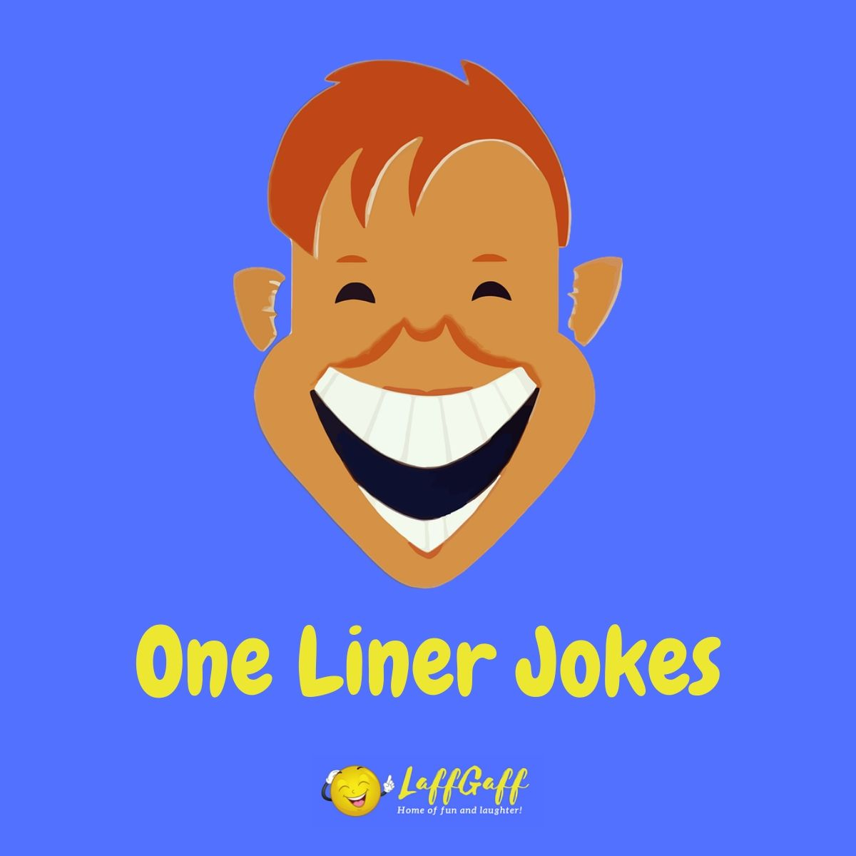 Featured image for a collection of the best one liner jokes.