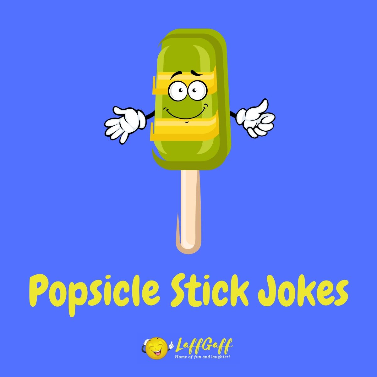 Featured image for a page of the funniest popsicle stick jokes.
