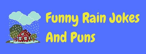 Header image for a page of funny rain jokes and puns.
