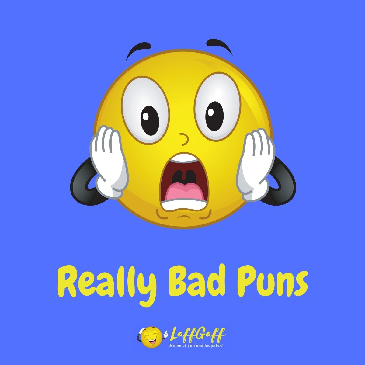 Featured image for a page of really bad puns you just have to laugh at!