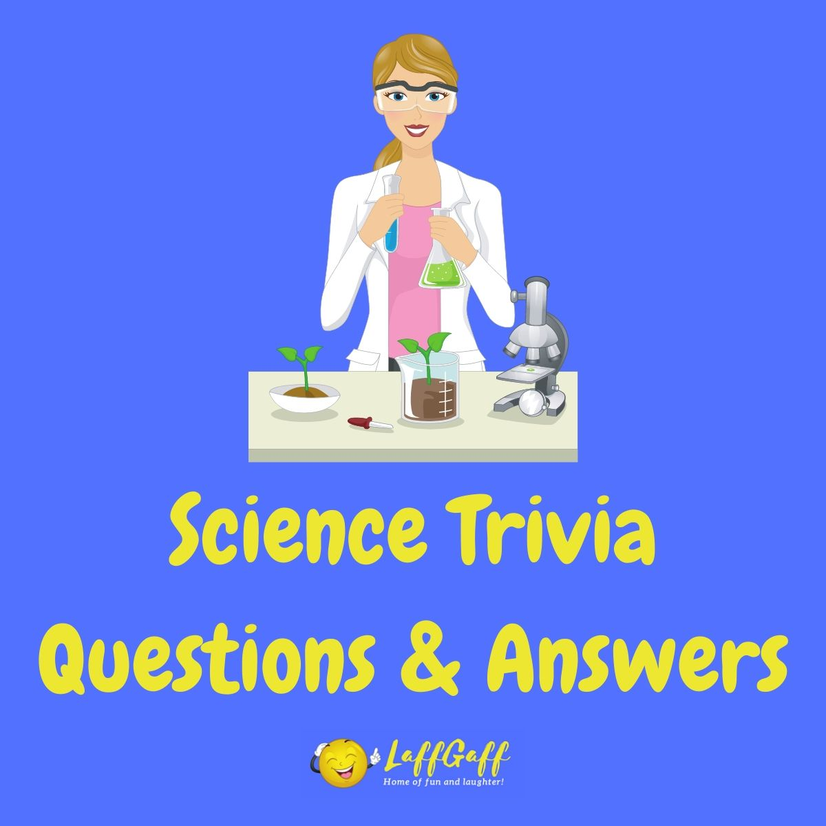 Featured image for a page of free science trivia questions and answers.