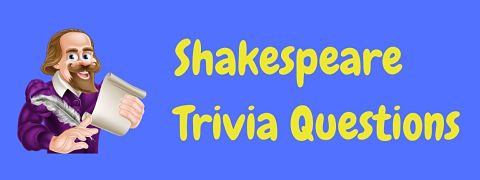 Header image for a page of William Shakespeare trivia questions and answers.