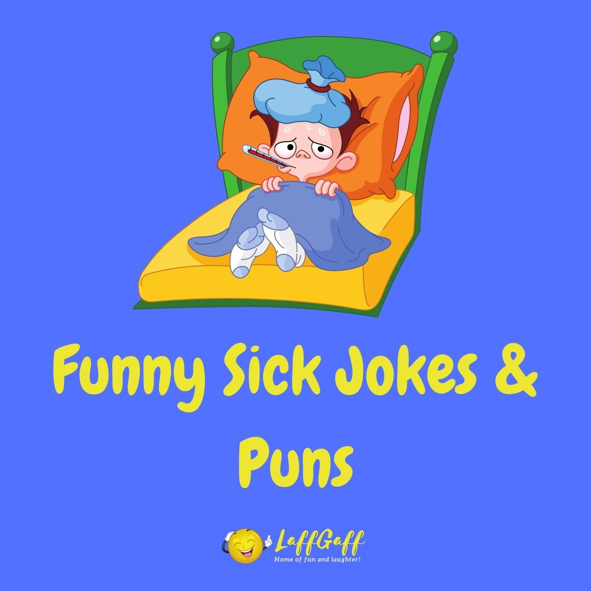 Featured image for a page of sick jokes and puns.