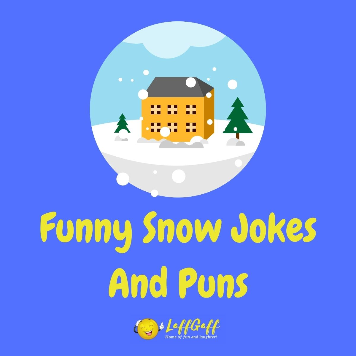 Featured image for a page of funny snow jokes and puns.